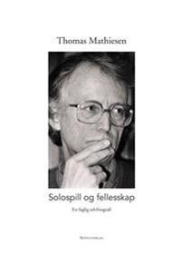 Solospill og fellesskap - Thomas Mathiesen   Inprintwriters.org