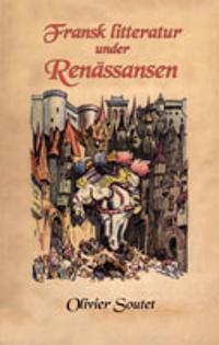 Fransk litteratur under Renässansen