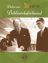 Dalarnas Biblioteksförbund 100 år - Soili-Maria Olli pdf epub