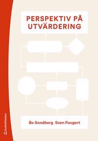 Perspektiv på utvärdering - - Bo Sandberg, Sven Faugert pdf epub