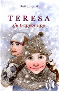 Teresa, sju trappor upp