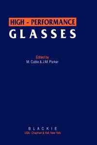 High-Performance Glasses