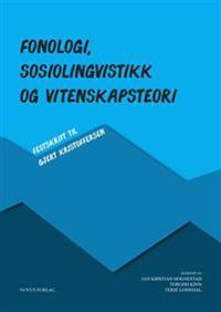 Fonologi, sosiolingvistikk og vitenskapsteori