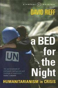 Bed for the night - humanitarianism in an age of genocide