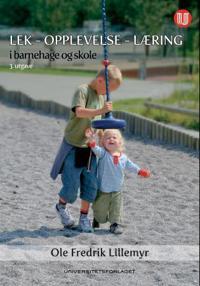 Lek - opplevelse - læring