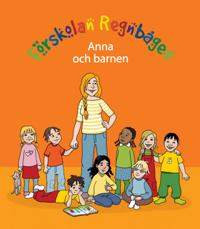 Förskolan Regnbågen - Anna och barnen
