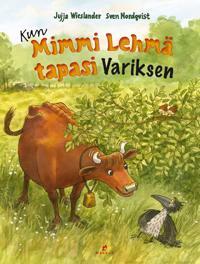 Kun Mimmi Lehmä tapasi Variksen