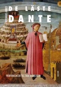 De läste Dante : från Boccaccio till Tage Danielsson - Conny Svensson | Laserbodysculptingpittsburgh.com