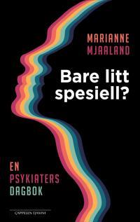 Bare litt spesiell? - Marianne Mjaaland | Inprintwriters.org