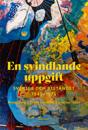 En svindlande uppgift : Sverige och biståndet  1945-1975