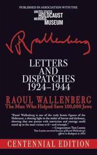 Letters and Dispatches 1924-1944