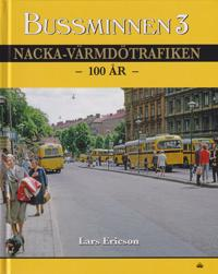 Bussminnen 3 Nacka-Värmdötrafiken 100 år - Lars Ericson pdf epub