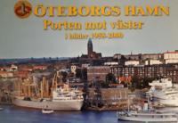 Porten mot Västerhavet Bilder från Göteborgs hamn - Bengt Boman pdf epub