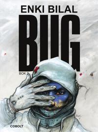 BUG Bok 2 - Enki Bilal | Laserbodysculptingpittsburgh.com
