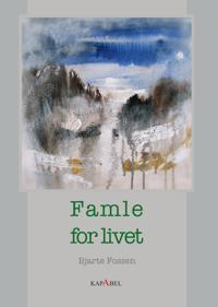 Famle for livet - Bjarte Fossen pdf epub