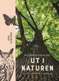 Omslaget av Ut i naturen: Naturskyddsf�reningens guide - utflykter, �ventyr, upplevelser av Erik Hansson