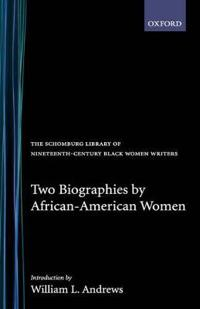 Two Biographies by African-American Women