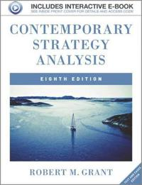 grant r m 2013 contemporary strategy analysis Cases to accompany contemporary strategy analysis (7th edition) - robert m grant , wysyłka w 14-21 dni zamów literaturę obcojęzyczną online.