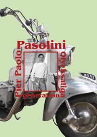 Olycksaliga generation - Pier Paolo Pasolini pdf epub