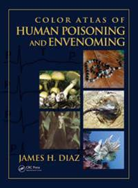 Color Atlas Of Human Poisoning And Envenomation