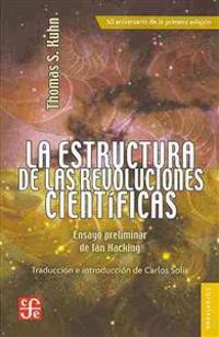 La Estructura de las Revoluciones Cientificas