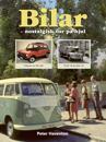 Bilar : nostalgisk tur på hjul
