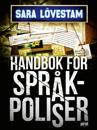 Handbok för språkpoliser