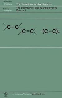 Chemistry of Dienes and Polyenes, Volume 1