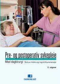 Pre- og postoperativ sykepleie
