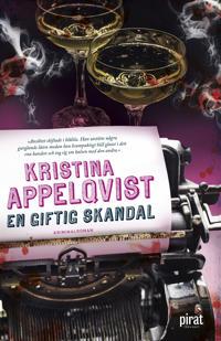 En giftig skandal - Kristina Appelqvist pdf epub