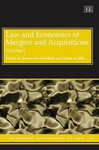 Law and Economics of Mergers and Acquisitions