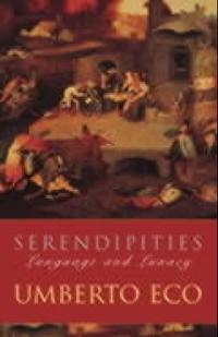 Serendipities - language and lunacy