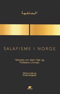 Salafisme i Norge - Marius Linge, Sindre Bangstad | Ridgeroadrun.org