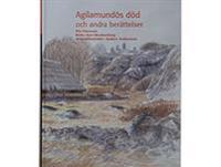 Agilamundôs död och andra berättelser
