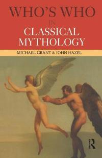 Who's Who in Classical Mythology