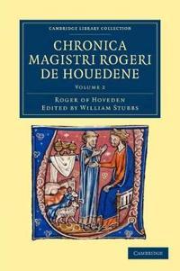 Chronica Magistri Rogeri De Houedene