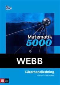 Matematik 5000 Kurs 2c Blå Lärarhandledning Webb - Lena Alfredsson, Hans Heikne pdf epub