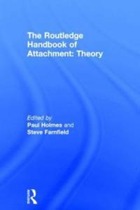 The Routledge Handbook of Attachment