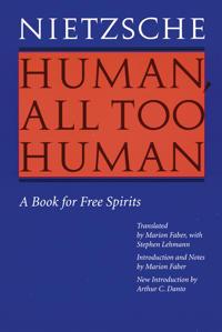 Human, All Too Human Menschliches, Allzumenschliches
