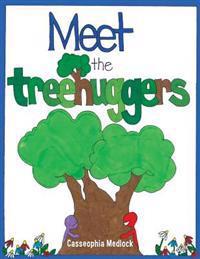 Meet the Treehuggers
