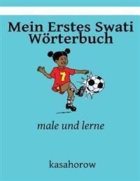 Mein Erstes Swati Worterbuch: Male Und Lerne