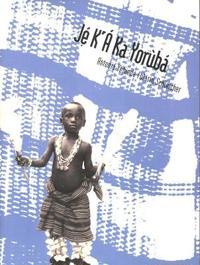 Je K'a Ka Yoruba