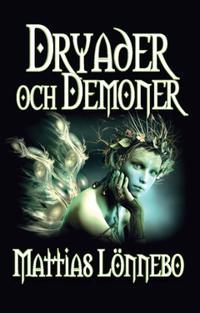 Dryader och demoner - Mattias Lönnebo   Laserbodysculptingpittsburgh.com