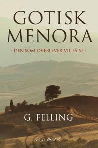 Gotisk Menora - G. Felling | Inprintwriters.org