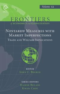 Nontariff Measures with Market Imperfections: Trade and Welfare Implications