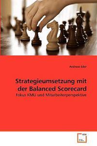Strategieumsetzung Mit Der Balanced Scorecard