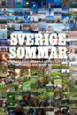 Sverigesommar : 555 fantastiska semesterupplevelser runt knuten