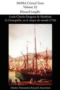 Louis-Charles Fougeret de Monbron, 'le Cosmopolite, Ou Le Citoyen Du Monde' (1750)