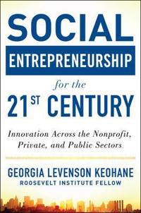Social Entrepreneurship for the 21st Century