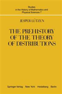 The Prehistory of the Theory of Distributions